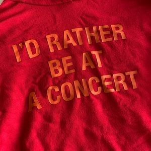 I'D RATHER BE AT A CONCERT HOODIE